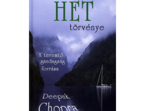 Könyvajánló – Deepak Chopra: Az élet hét törvénye